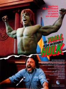 Trial of the Incredible Hulkk